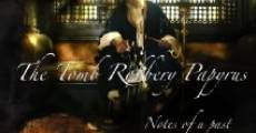 The Tomb Robbery Papyrus: Notes of a Past (2009) stream