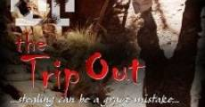 The Trip Out (2011) stream