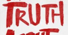 Película The Truth About Lies