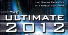 Película The Ultimate 2012 Collection: Explore the Mystery of the Mayan Prophecy