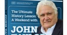 Película The Ultimate History Lesson: A Weekend with John Taylor Gatto
