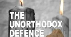 The Unorthodox Defense streaming