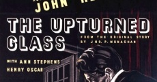 Película The Upturned Glass