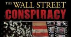 Película The Wall Street Conspiracy