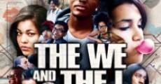 Ver película The We and the I