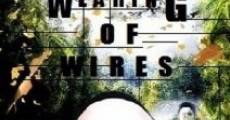 The Wearing of Wires (2014) stream