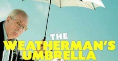 The Weatherman's Umbrella streaming