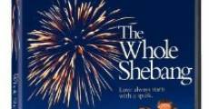 Película The Whole Shebang