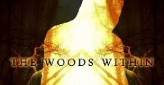 Película The Woods Within