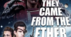 Filme completo They Came from the Ether