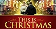 Filme completo This Is Christmas