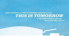 This Is Tomorrow (2008) stream