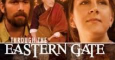 Película Through the Eastern Gate