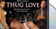 Thug Love film complet