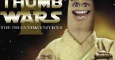 Película Thumb Wars: The Phantom Cuticle