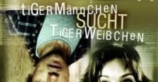 Ver película El tigre macho busca a la tigresa