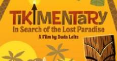 Película Tikimentary: In Search of the Lost Paradise