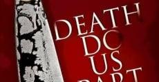 Filme completo Til Death Do Us Part