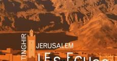 Ver película Tinghir - Jerusalén, los ecos del Mellah