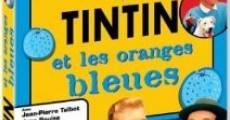 Película Tintín y el misterio de las naranjas azules