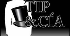 Tip & Cía streaming