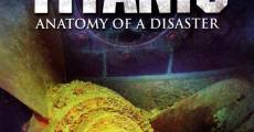 Ver película Titanic: Anatomía de un desastre