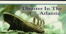 Película Titanic: Disaster in the Atlantic