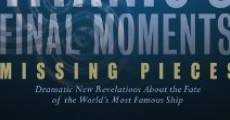 Filme completo Titanic's Final Moments: Missing Pieces
