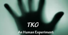 Película TKO an Human Experiment