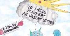 Película To Chris Marker, an Unsent Letter