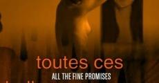 Filme completo Toutes ces belles promesses