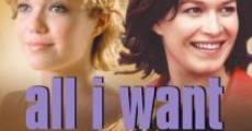 All I Want film complet