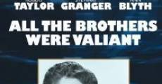 All the Brothers Were Valiant streaming