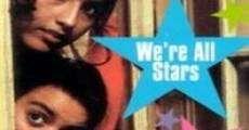 Película Todos somos estrellas