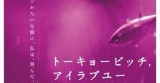 Tokyo Bitch, I Love You streaming