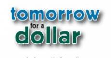 Película Tomorrow for a Dollar