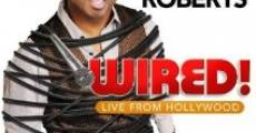 Película Tony Roberts: Wired!