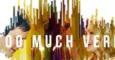 Too Much Verb (2013)