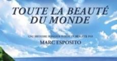 Toute la beauté du monde (2006) stream