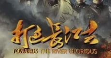 Filme completo Da guo chang jiang qu: Towards the river of glorious
