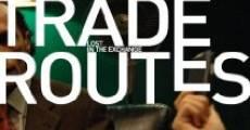 Película Trade Routes
