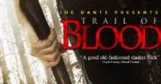 Trail of Blood (2011) stream