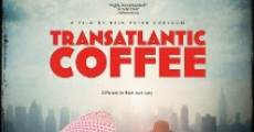 Transatlantic Coffee (2012)