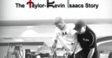 Transforming Lives: The Taylor-Kevin Isaacs Story (2014)