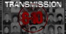Película Transmission 6-10