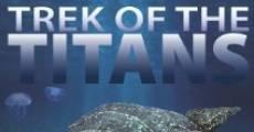 Trek of the Titans (2014) stream