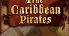 Película True Caribbean Pirates