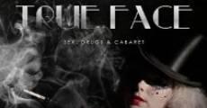 Película True Face
