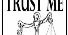 Película Trust Me