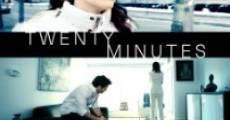 Twenty Minutes (2014)